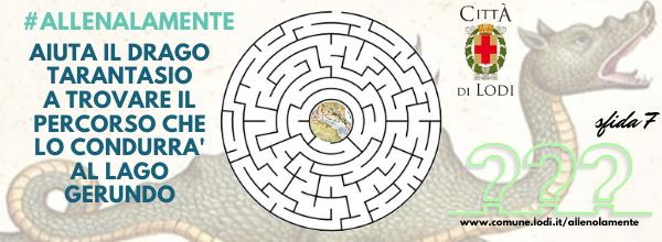 "sfida 7 - ""Un labirinto per Tarantasio"""