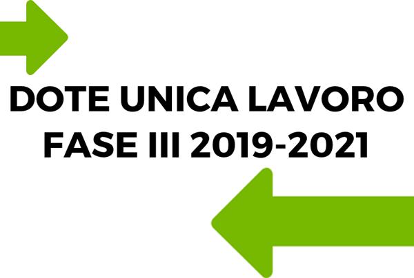 la scritta dote unica lavoro fase 3 2019 2021