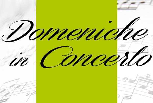 """immagine con la scritta """"Domeniche in concerto"""""""