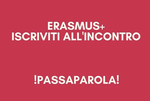 la scritta erasmus + iscriviti all'incontro passaparola
