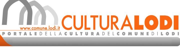 Immagine bianca e grigia con la scritta Cultura Lodi - Portale della Cultura del Comune di Lodi - www.comune.lodi.it